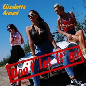 cover - Elisabetta_Armani_Don't_let_it_go